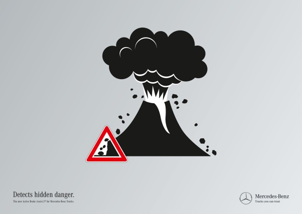 "(Print) Hidden Danger Volcano ""Detects hidden danger. The new Active Brake Assist 2® for Mercedes-Benz Trucks"" .jpg"
