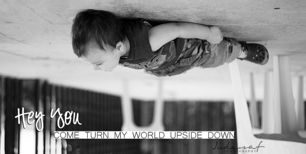 Turn my world upside down! © Jude Al-Safadi